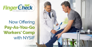 Injured employee receives medical care covered by FingerCheck Pay-As-You-Go Workers' Comp with NYSIF.